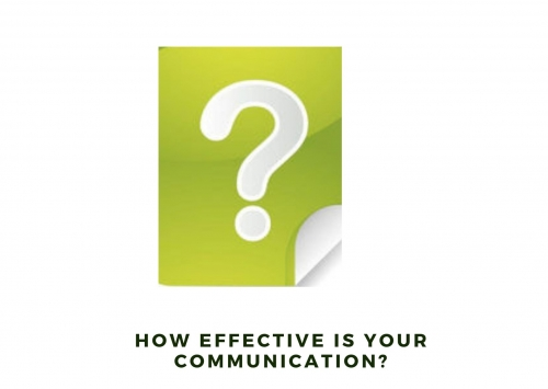How effective is your communication?