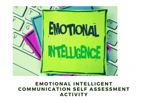 Emotional Intelligent Communication Self Assessment Activity