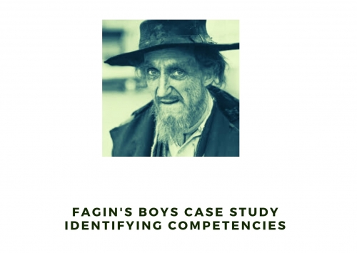 Fagin's Boys case study identifying competencies
