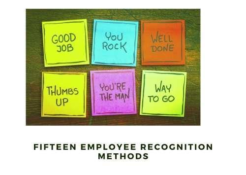 Fifteen Employee Recognition Methods