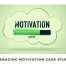 Managing Motivation Case Study