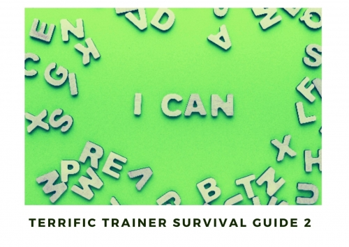 Terrific Trainer Survival Guide 2