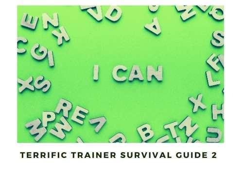 Terrific Trainer Survival Guide 2