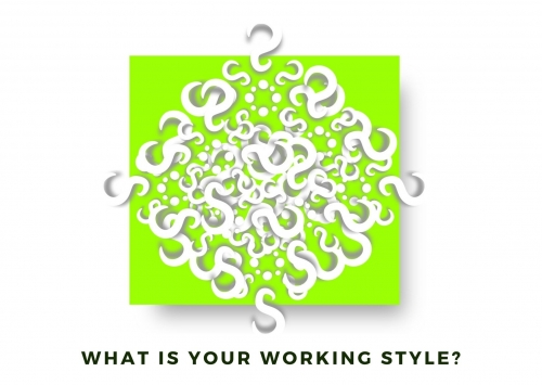 What is your working style?