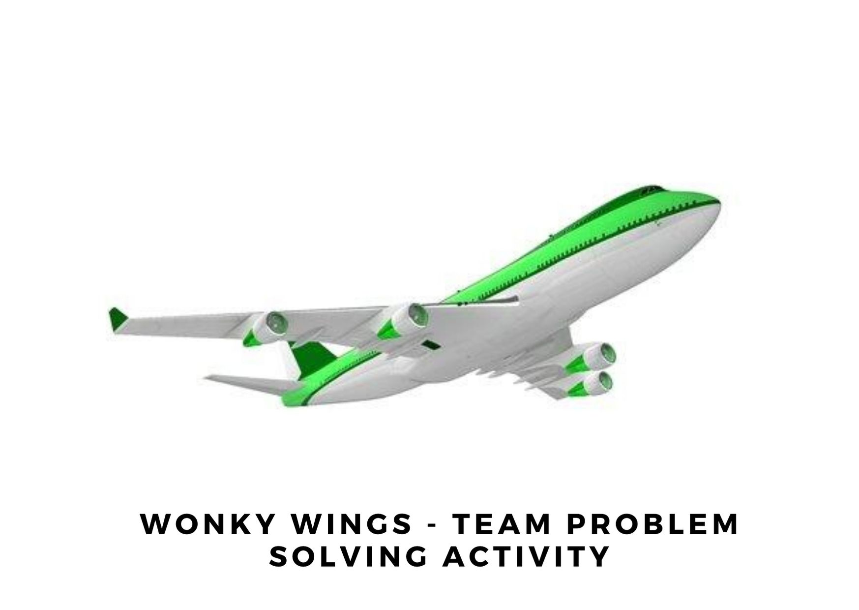 Wonky Wings Team Problem Solving Activity
