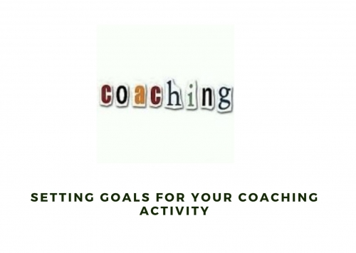 setting goals for your coaching activity
