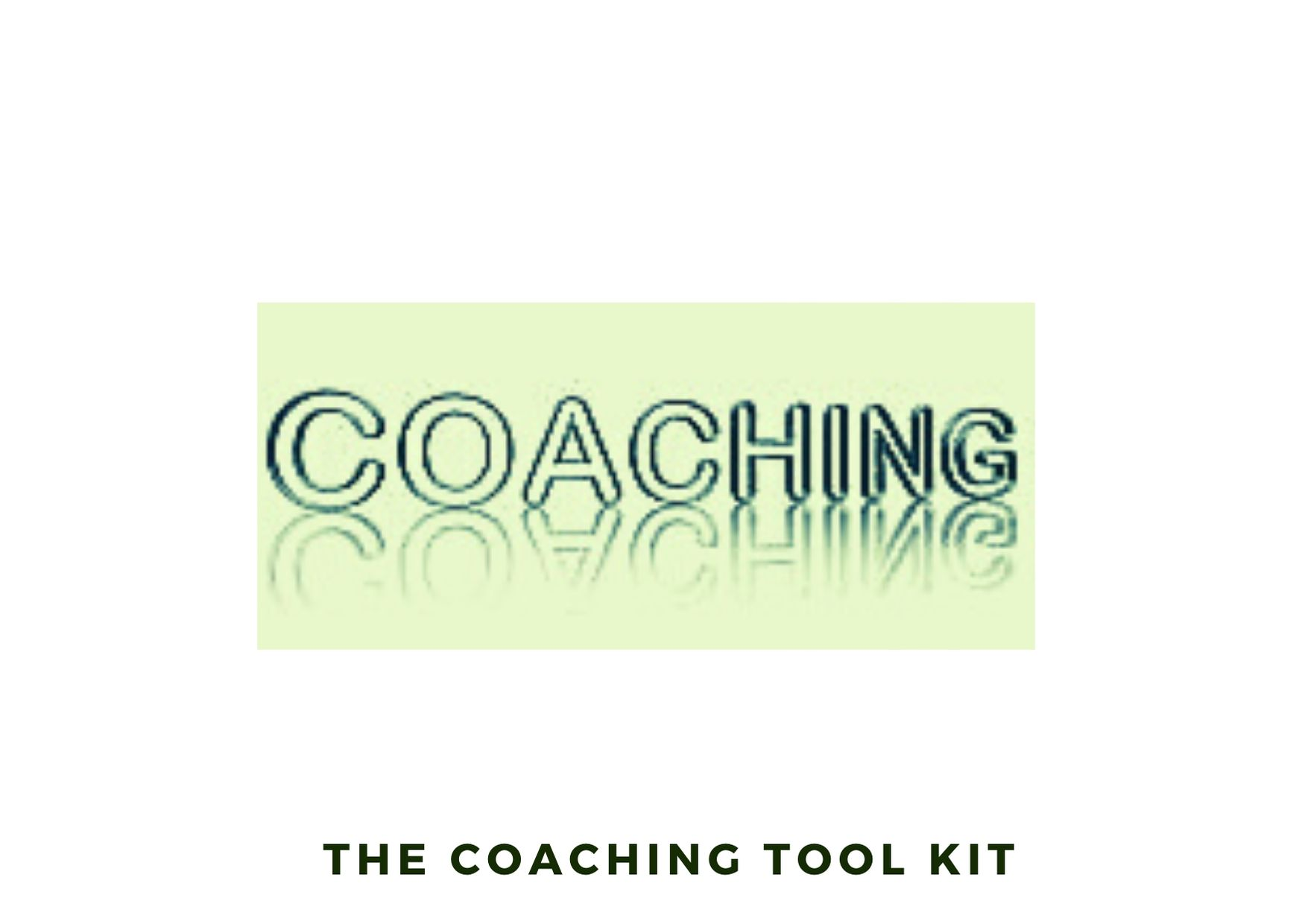 The coaching tool kit