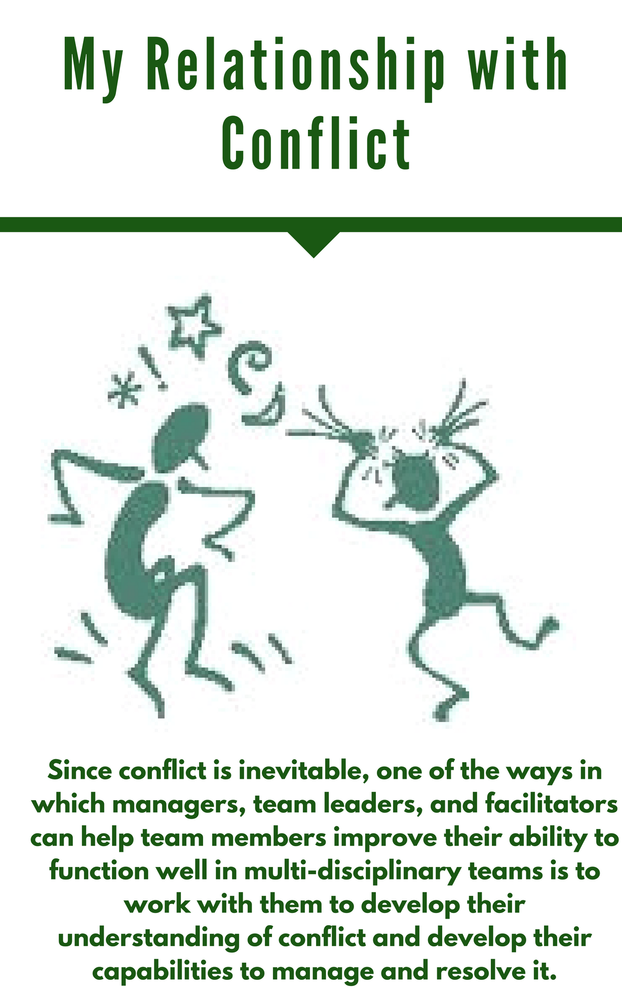 My Relationship with Conflict